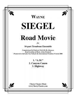 Siegel - Road Movie for 16-part Trombone Ensemble
