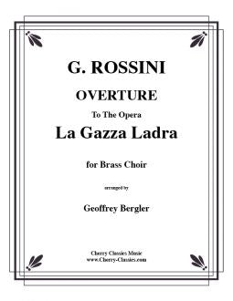 Rossini - Gazza Ladra (La) Overture for Brass Choir