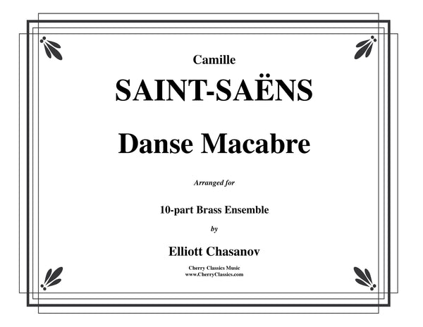 Saint-Saëns – Danse Macabre for 10-piece Brass Ensemble