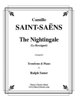 Saint-Saëns – The Nightingale (Le Rossignol) for Trombone and Piano