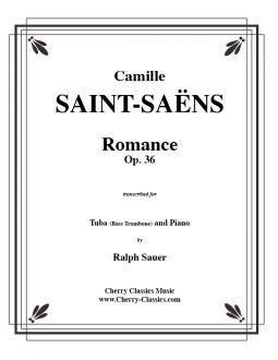 Saint-Saëns – Romance, Opus 36 for Tuba or Bass Trombone and Piano