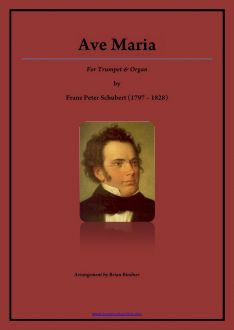 Schubert - Ave Maria - Trumpet and Piano or Organ