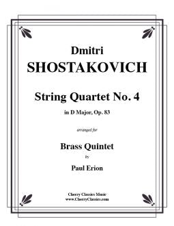 Shostakovich – String Quartet No. 4 in D Major, Op. 83 - Brass Quintet