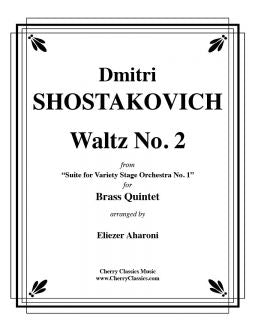 "Shostakovich – Waltz No. 2 from ""Suite for Variety Stage Orchestra"" - Brass Quintet"
