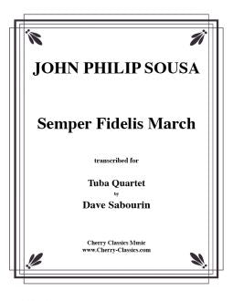 Sousa – Semper Fidelis March for Tuba Quartet