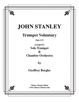 Stanley - Trumpet Voluntary for Solo Trumpet and Chamber Orchestra