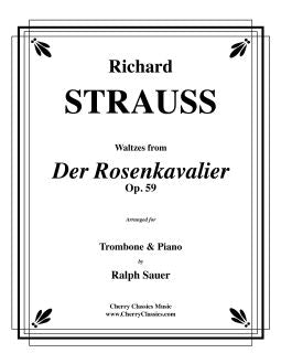 Strauss – Waltzes from Der Rosenkavalier, Op. 59 for Trombone & Piano