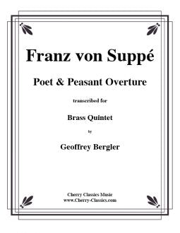Suppé – Poet & Peasant Overture for Brass Quintet