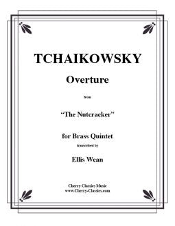 The Nutcracker Overture - Brass Quintet