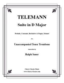 Telemann - Suite in D Major for Unaccompanied Trombone