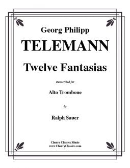 Telemann – Twelve Fantasias for Alto Trombone