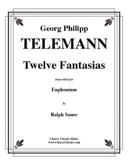 Telemann - Twelve Fantasias for Euphonium unaccompanied
