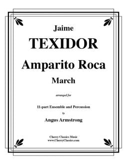 Texidor – Amparito Roca March for Brass Ensemble and Percussion