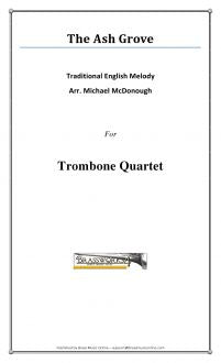 Traditional - The Ash Grove - Trombone Quartet