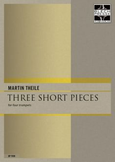Theile - Three short pieces - Trumpet Quartet