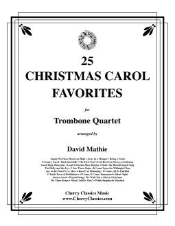 Traditional Christmas – 25 Christmas Carol Favorites for Trombone Quartet