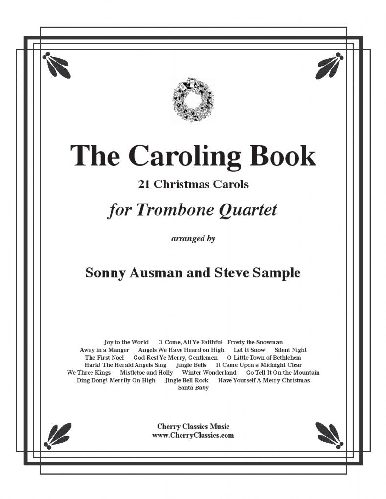 Traditional Christmas – The Caroling Book for Trombone Quartet