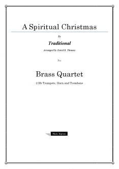 Traditional - A Spiritual Christmas - Brass Quartet