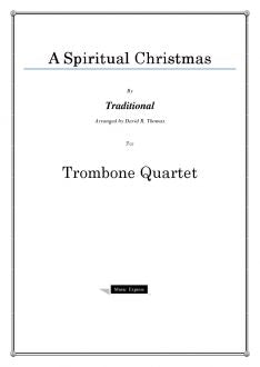 Traditional - A Spiritual Christmas - Trombone Quartet