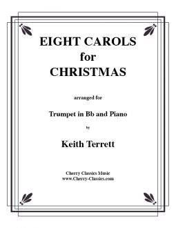 Eight Christmas Carols for Trumpet and Piano