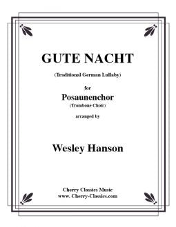 Traditional – Gute Nacht (Good Night) for Trombone Quartet