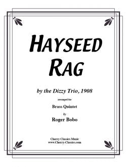 Traditional American – Hayseed Rag for Brass Quintet