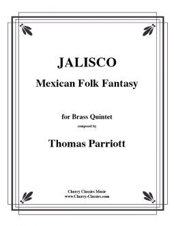 Traditional – Jalisco Traditional Mexican Folk Medley for Brass Quintet