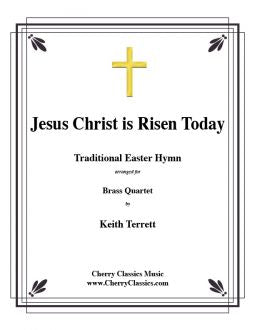 Jesus Christ is Risen Today - Brass Quartet