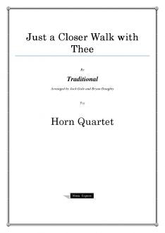 Traditional - Just a Closer Walk with Thee - Horn Quartet