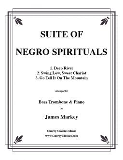 Traditional American – Suite of Negro Spirituals for Bass Trombone and Piano