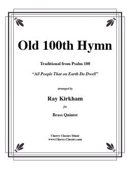 Traditional – Old 100th Hymn for Brass Quintet