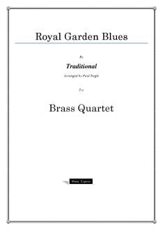 Traditional - Royal Garden Blues - Brass Quartet