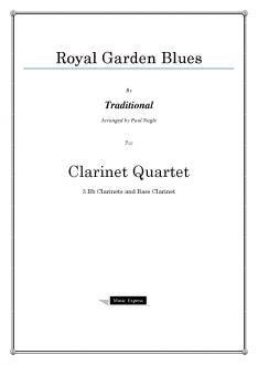 Traditional - Royal Garden Blues - Clarinet Quartet