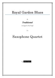 Traditional - Royal Garden Blues - Saxophone Quartet