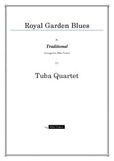 Traditional - Royal Garden Blues - Tuba Quartet