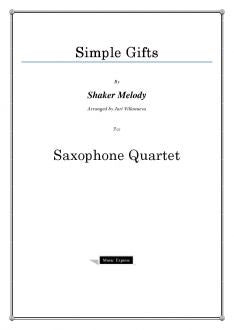 Traditional - Simple Gifts - Saxophone Quartet