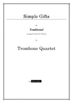 Traditional - Simple Gifts - Trombone Quartet