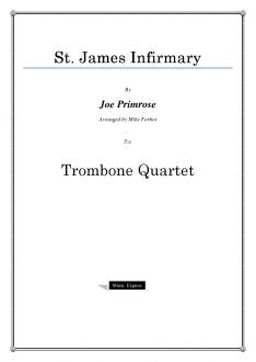 Traditional - St. James Infirmary - Trombone Quartet