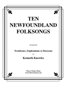 Traditional – Ten Newfoundland Folksongs for Two Trombones or Euphoniums