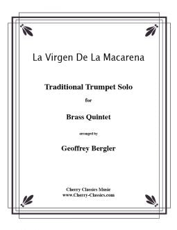 Traditional – Virgen De La Macarena for Brass Quintet