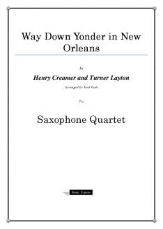 Traditional - Way Down Yonder in New Orleans - Saxophone Quartet