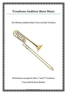 Trombone Audition Excerpts