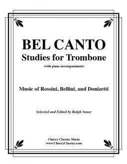 Bel Canto Studies for Trombone with Piano accompaniment