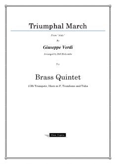 "Verdi - Triumphal March from ""Aida"" - Brass Quintet"