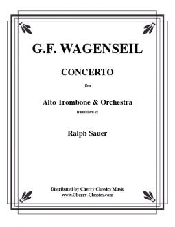 Wagenseil – Concerto for Alto Trombone and Orchestra