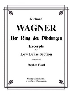Wagner – Ring of the Nibelung compilation of Excerpts for Low Brass