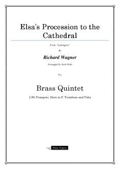 Wagner - Elsa's Procession to the Cathedral - Brass Quintet