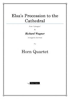 Wagner - Elsas Procession to the Cathedral - Horn Quartet