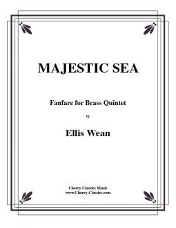 Wean - Majestic Sea-Fanfare for Brass Quintet