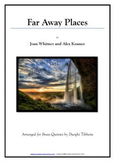 Whitney-Kramer - Far Away Places - Brass Quintet